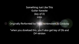 Something Just Like This by The Chainsmokers & Coldplay Guitar Karaoke