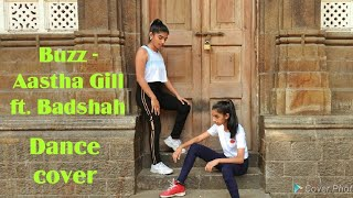 BUZZ - Aastha Gill ft Badshah Dance cover