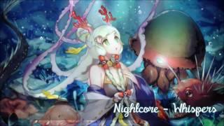 Nightcore - Whispers