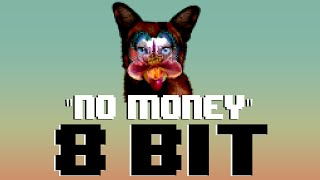 No Money (8 Bit Remix Cover Version) [Tribute to Galantis] - 8 Bit Universe