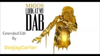 Migos - Look At My Dab (Extended Intro by DeejayCarter)