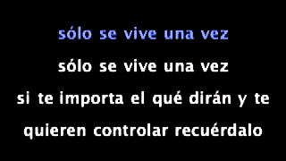 Azúcar Moreno-Sólo se vive una vez