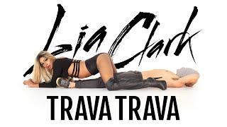Lia Clark - Trava Trava