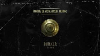 Tilhon - Pontos de vista (Prod. Tilhon)