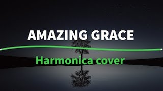 Amazing Grace (blues harmonica cover)