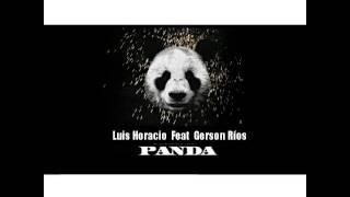 Panda Cristiano 2018 - Luis Horacio Ft Gerson Rios