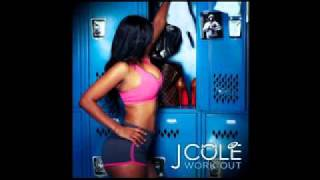 J. Cole- Work Out [Official CDQ] (WITH DOWNLOAD LINK AND LYRICS)