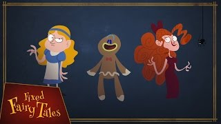 Goldilocks, The Gingerbread Man, and Little Miss Muffet - Fixed Fairy Tales