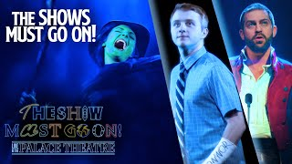 The Show Must Go On! Live - Les Miserables, Wicked, and Dear Evan Hansen   Sunday 6th June