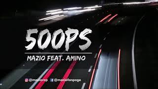 MAZIO - 500 PS (feat. Amino)