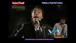 """INTERPAUL Tributo a Paul McCartney """"No More Lonely Nights"""" contrataciones: www.p4producciones.com.ar"""