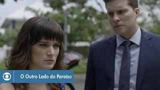 O Outro Lado do Paraíso: capítulo 43 da novela, terça, 12 de dezembro, na Globo