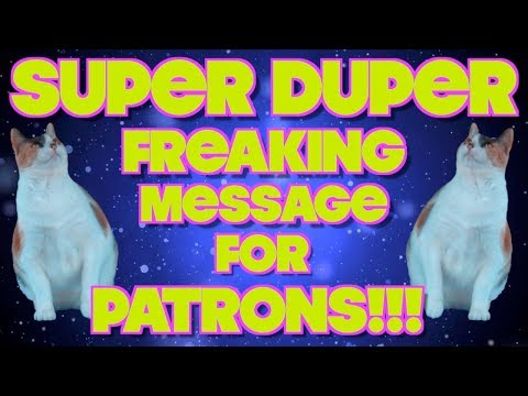 Super-Duper Special Announcement For Patrons!