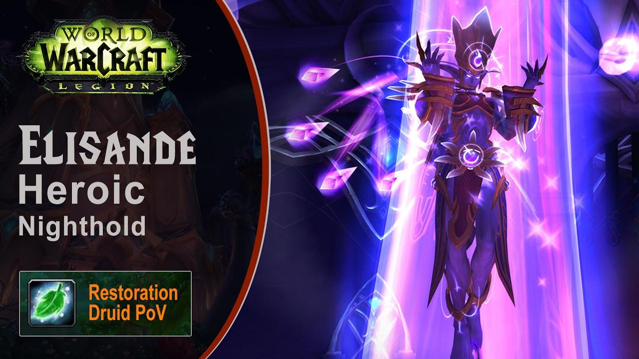 [LGN] Elisande, Heroic Nighthold, Restoration Druid PoV (Game Sounds Only)
