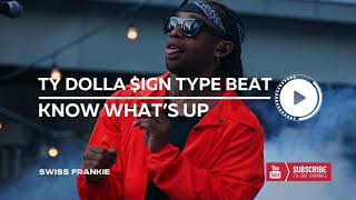 """Ty Dolla Sign Type Beat x Chris Brown ft. Kid Ink - """"Know What's Up"""" - Pop 
