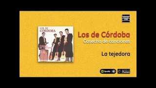 Los de Córdoba / Cosecha de canciones - La tejedora