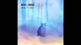 DIV I DED - Waiting (Feat. Veea)