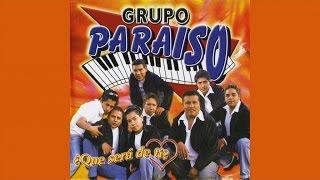 Grupo Paraiso - Las manos quietas
