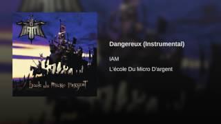 Dangereux (Instrumental)