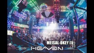 MEISAL-OKEY support by Dj Wajs HEAVEN LESZNO 2017