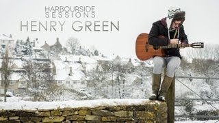 "Henry Green - ""Shapes"" | Harbourside Sessions"