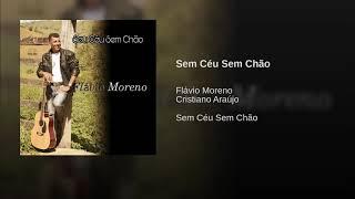 Sem Céu  Sem chão Flávio Moreno Cover Cristiano Araújo