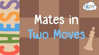 Chess: Mates in Two