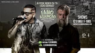 LEKINHO RJ - FABIO ASSUNÇÃO - MÚSICA DO CARNAVAL 2019 ( Direitos Reservados: LA FÚRIA & BARTZ )