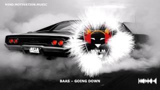 BAAS – GOING DOWN