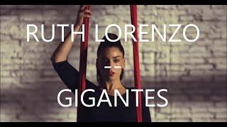 Ruth Lorenzo-Gigantes (Letra)