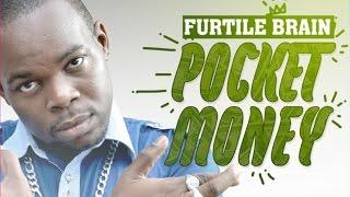 Furtyle Brain - Pocket Money (Edit) [Ebola Riddim] January 2015