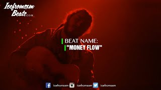 [FREE] 2018 Post Malone (NEW BEAT) - Money Flow Free Type Beat I Rap Trap Instrumental 2018