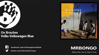 Os Brazões - Volks-Volkswagen Blue Os Brazões