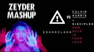 Calvin Harris & Disciples - How Deep Is Your Love x Flosstradamus - Soundclash (Zeyder Mashup)