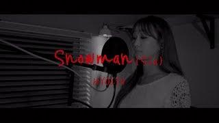 [COVER] 효린(HYOLYN) - Snowman(Sia)
