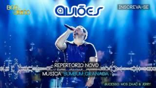 AVIÕES DO FORRÓ - BUMBUM GRANADA (VAI TACA TACA) MUSICA NOVA 2016 - REPERTORIO NOVO JUNHO