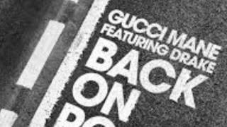 Gucci mane ft drake back on road bass boosted