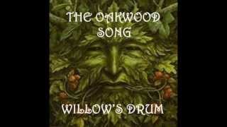 Willows Drum - The Oakwood Song