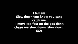 Slow down Clyde Carson lyrics.mp4