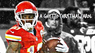 Tyreek Hill 'A Ghetto Christmas Carol' NFL Mix ᴴᴰ