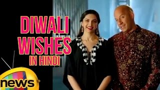 Deepika Padukone And Vin Diesel Unique Diwali Wishes In Hindi Style | Mango News