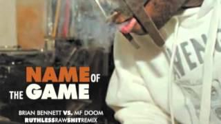 Brian Bennett - Name Of The Game (feat. MF DOOM) (bklyn RuthlessRawShitRemix) (1974)