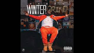 Peezy - Winter Time Grind (Feat. Babyface Ray)