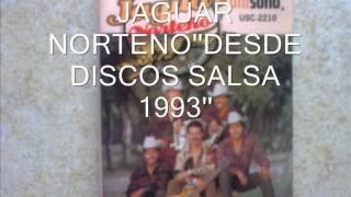 BURBUJAS DE AMOR JAGUAR NORTENO''EN VIVO DESDE DISCOS SALSA 1993''