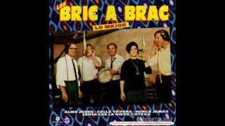 Los Bric A Brac - Pasan Sin Mirar
