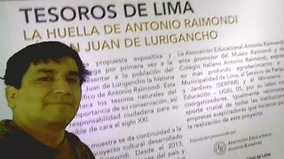 Tesoros de Lima - ANTONIO RAIMONDI - Parque Huiracocha SJL