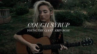 Cough Syrup (cover) | Erin Rose