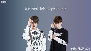 JK & JM - We Don't Talk Anymore pt2 [Lyrics]