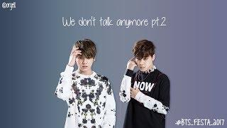JK & JM - We Don't Talk Anymore pt2 [Lyrics]