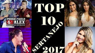 TOP 10 MÚSICAS SERTANEJAS FEVEREIRO 2017.